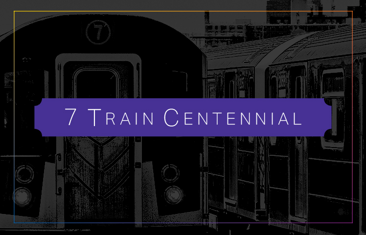 Access Queens and New York Transit Museum to Celebrate 7 Train Centennial